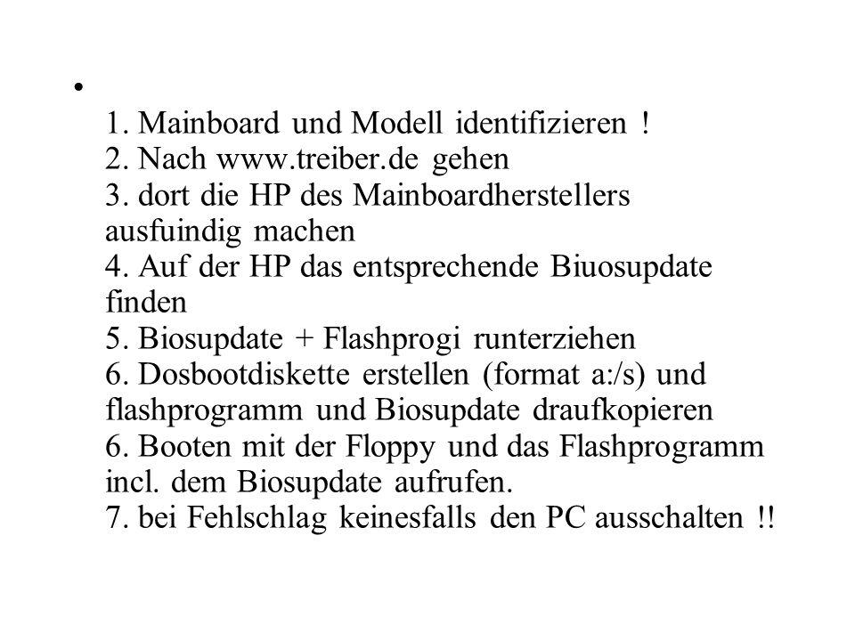 1. Mainboard und Modell identifizieren ! 2. Nach www.treiber.de gehen 3. dort die HP des Mainboardherstellers ausfuindig machen 4. Auf der HP das ents