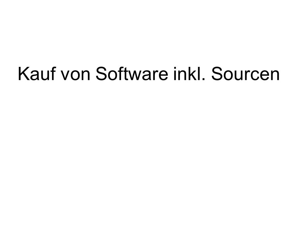 Kauf von Software inkl. Sourcen