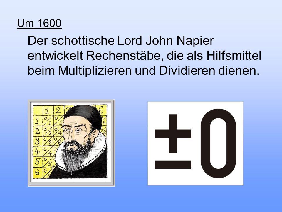 Um 1673 Gottfried Wilhelm Leibniz erfindet die Staffelwalze und baut damit eine Rechenmaschine für die vier Grundrechenarten.