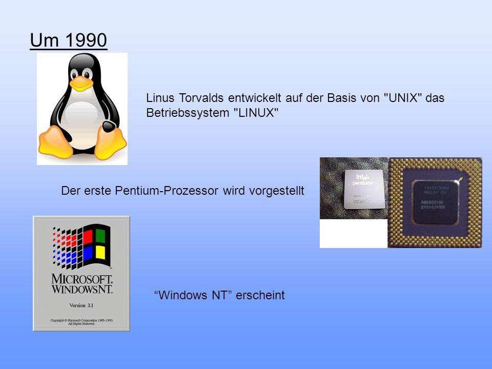 Um 1990 Linus Torvalds entwickelt auf der Basis von