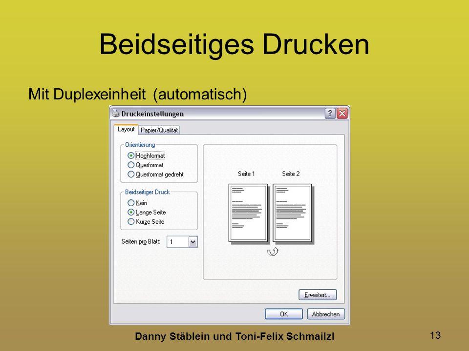 Danny Stäblein und Toni-Felix Schmailzl 13 Beidseitiges Drucken Mit Duplexeinheit (automatisch)