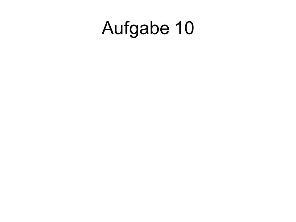 Aufgabe 10