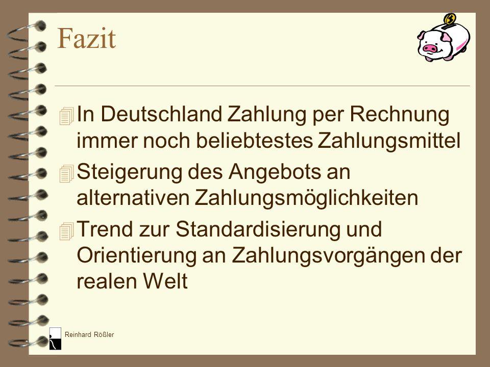 Reinhard Rößler 4 In Deutschland Zahlung per Rechnung immer noch beliebtestes Zahlungsmittel 4 Steigerung des Angebots an alternativen Zahlungsmöglich