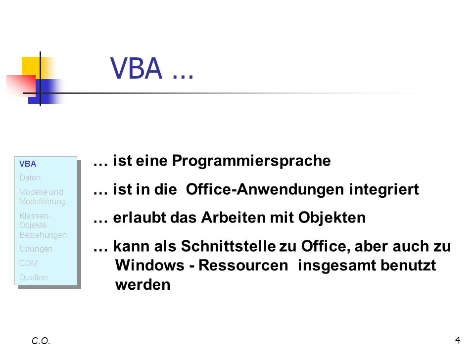 45 Quellen C.O.HELD, B. (2000): EXCEL-VBA-Programmierung.