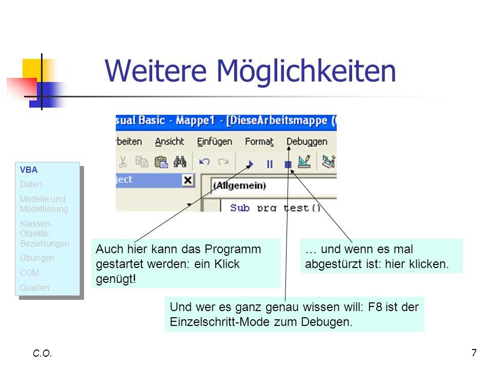 38 C.O.Component Object Model Das Component Object Model (COM) erlaubt (u.