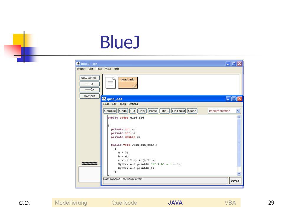 29 C.O. BlueJ ModellierungQuellcodeJAVAVBA