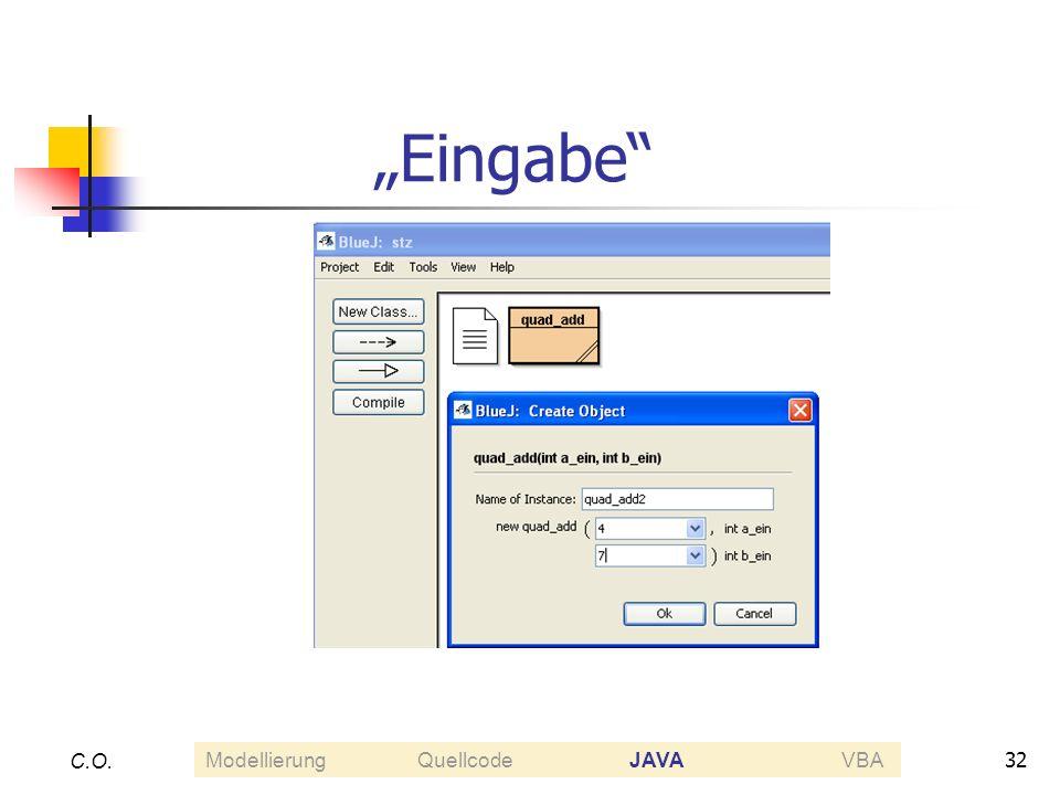 32 C.O. Eingabe ModellierungQuellcodeJAVAVBA