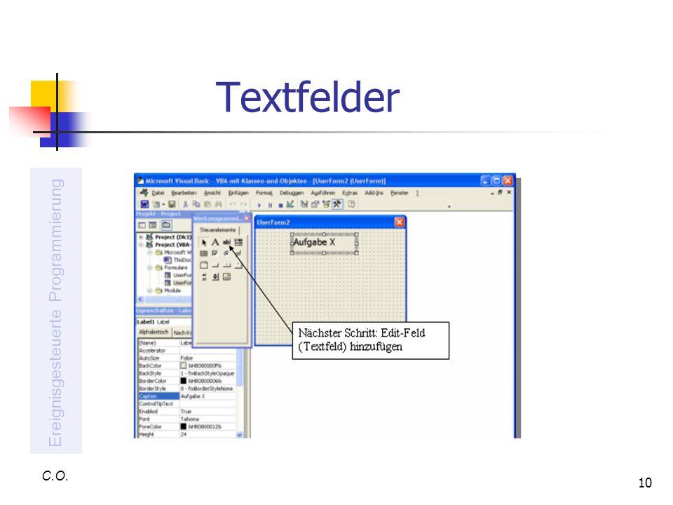 10 Textfelder C.O. Ereignisgesteuerte Programmierung