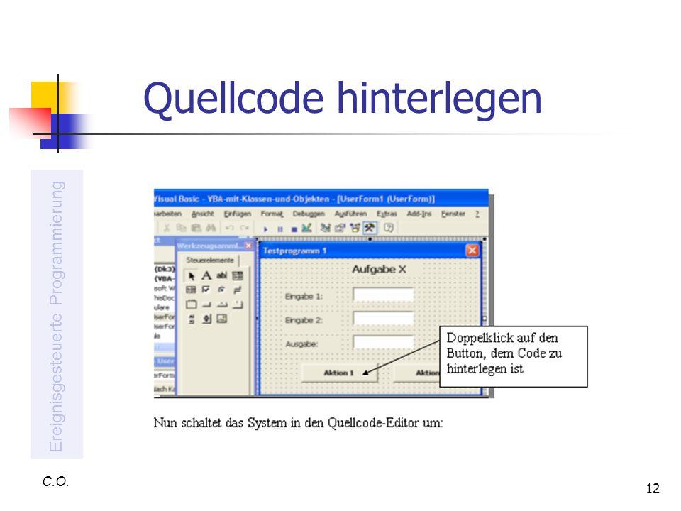 12 Quellcode hinterlegen C.O. Ereignisgesteuerte Programmierung