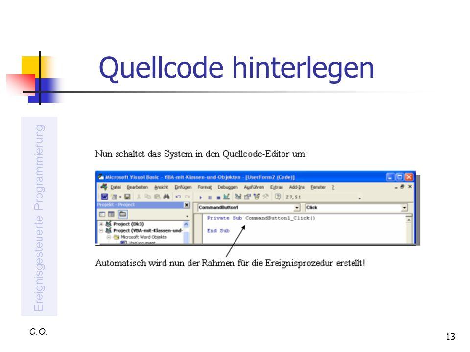 13 Quellcode hinterlegen C.O. Ereignisgesteuerte Programmierung