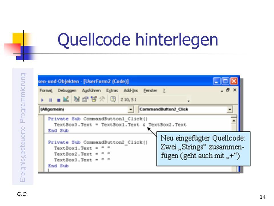 14 Quellcode hinterlegen C.O. Ereignisgesteuerte Programmierung