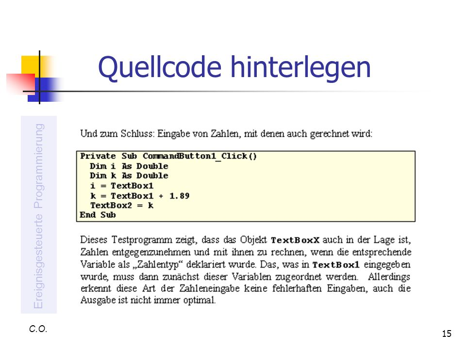 15 Quellcode hinterlegen C.O. Ereignisgesteuerte Programmierung