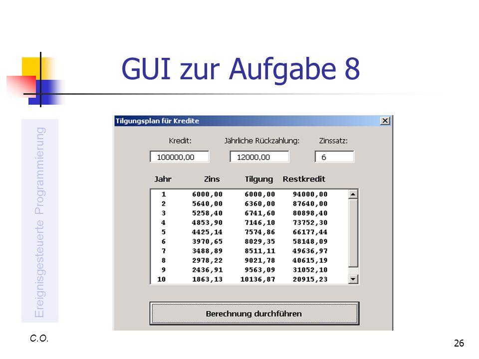 26 GUI zur Aufgabe 8 C.O. Ereignisgesteuerte Programmierung