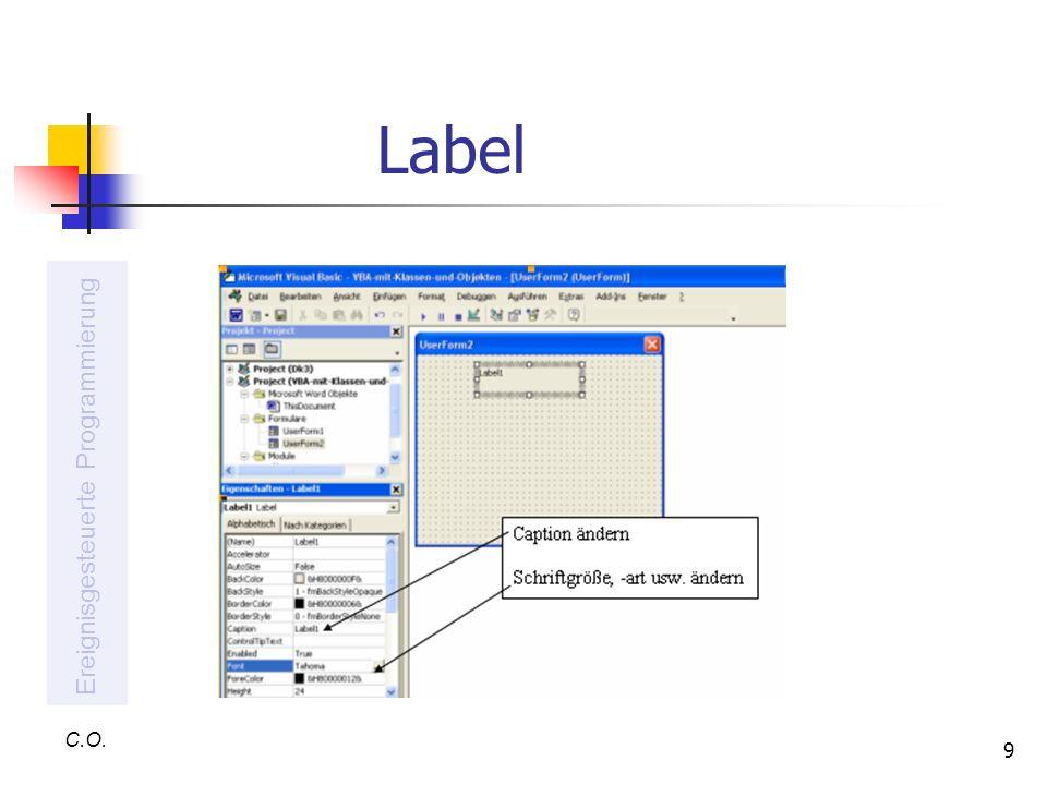 9 Label C.O. Ereignisgesteuerte Programmierung