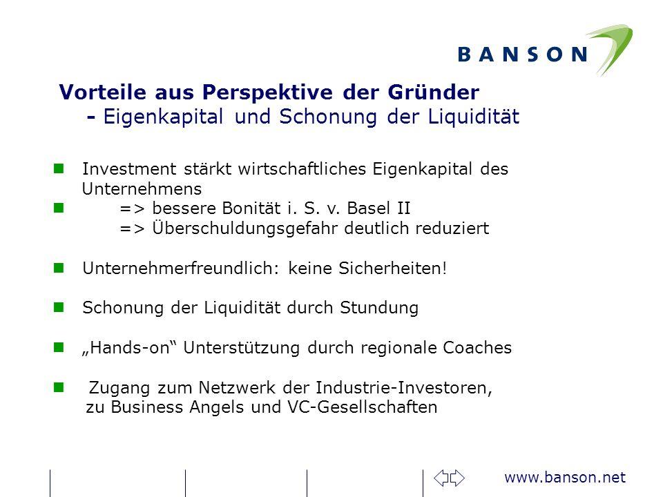 www.banson.net Investment stärkt wirtschaftliches Eigenkapital des Unternehmens => bessere Bonität i.