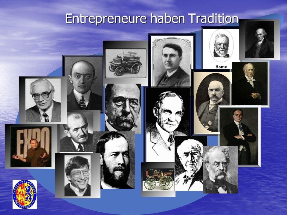 Entrepreneure haben Tradition