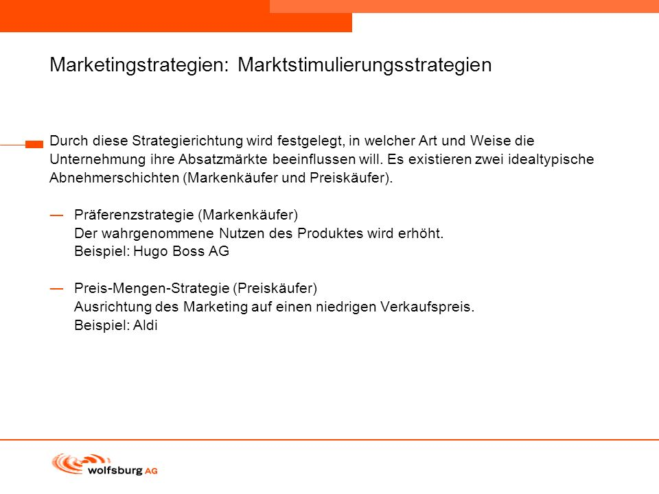 Navigationsleiste Aktueller Eintrag wird rot hervor- gehoben Navigationsleiste weiter Marketingstrategien: Marktstimulierungsstrategien Durch diese St