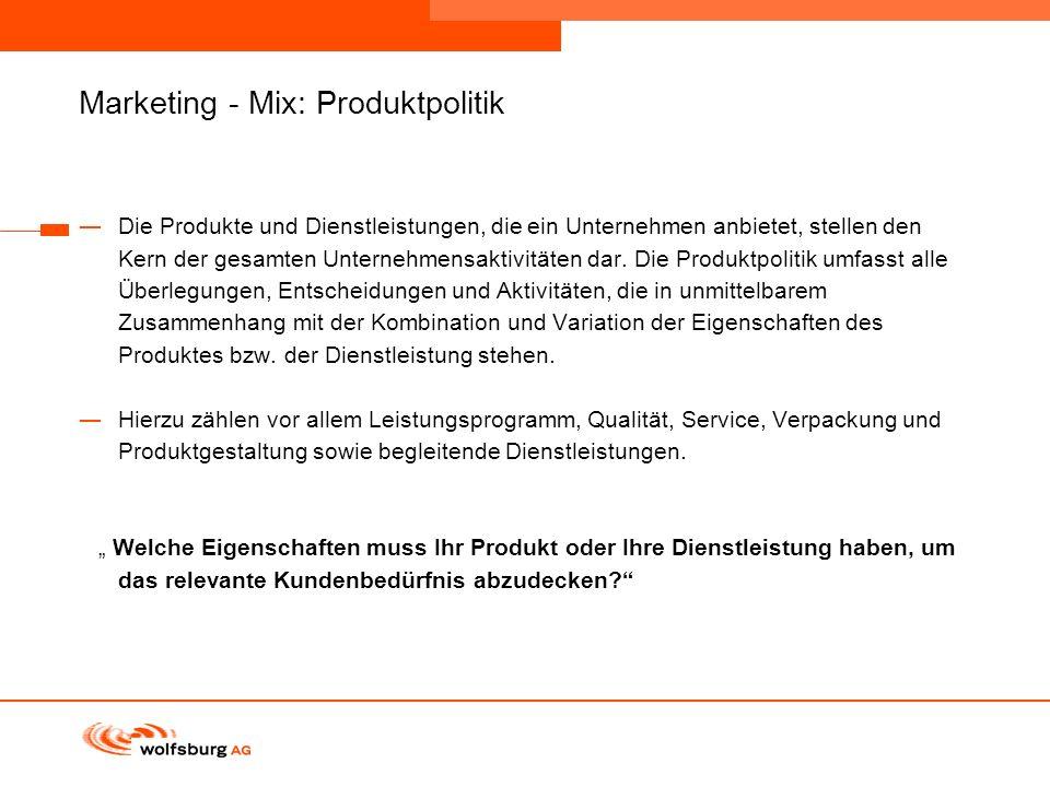 Navigationsleiste Aktueller Eintrag wird rot hervor- gehoben Navigationsleiste weiter Marketing - Mix: Produktpolitik Die Produkte und Dienstleistunge