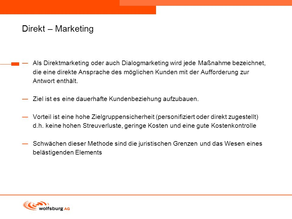 Navigationsleiste Aktueller Eintrag wird rot hervor- gehoben Navigationsleiste weiter Direkt – Marketing Als Direktmarketing oder auch Dialogmarketing