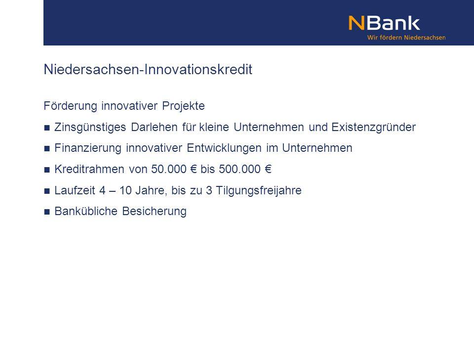 Förderung innovativer Projekte Zinsgünstiges Darlehen für kleine Unternehmen und Existenzgründer Finanzierung innovativer Entwicklungen im Unternehmen
