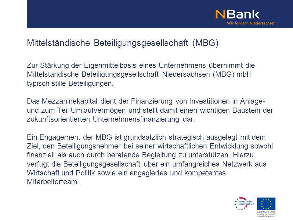 Zur Stärkung der Eigenmittelbasis eines Unternehmens übernimmt die Mittelständische Beteiligungsgesellschaft Niedersachsen (MBG) mbH typisch stille Be
