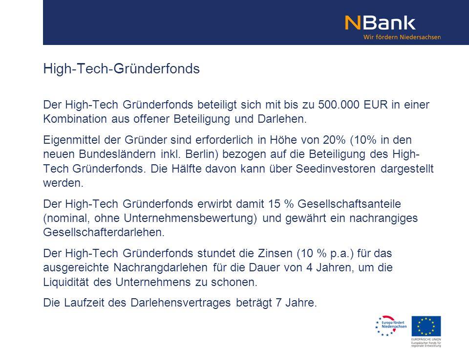 Der High-Tech Gründerfonds beteiligt sich mit bis zu 500.000 EUR in einer Kombination aus offener Beteiligung und Darlehen. Eigenmittel der Gründer si