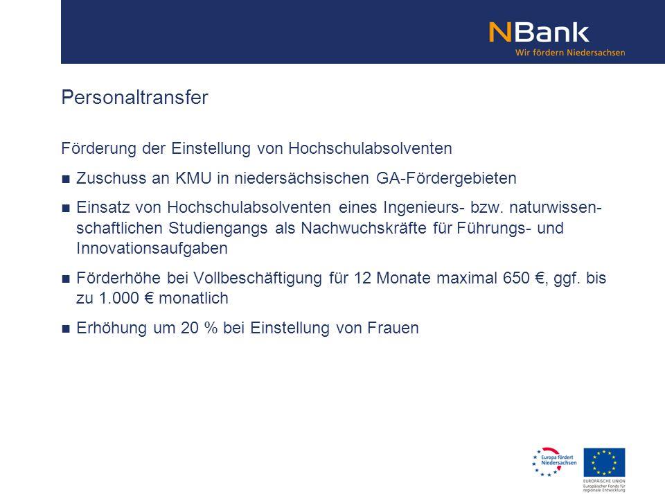 Förderung der Einstellung von Hochschulabsolventen Zuschuss an KMU in niedersächsischen GA-Fördergebieten Einsatz von Hochschulabsolventen eines Ingen
