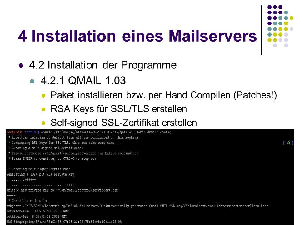 4 Installation eines Mailservers 4.2 Installation der Programme 4.2.1 QMAIL 1.03 Paket installieren bzw.