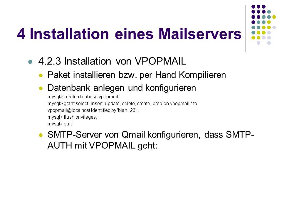 4 Installation eines Mailservers 4.2.3 Installation von VPOPMAIL Paket installieren bzw.