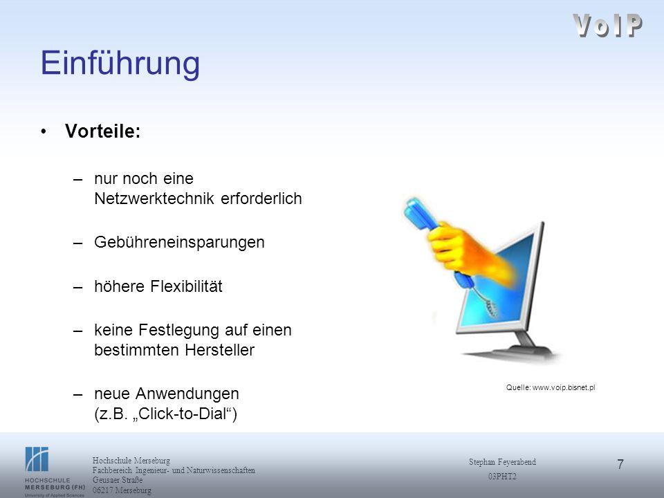 18 Hochschule Merseburg Fachbereich Ingenieur- und Naturwissenschaften Geusaer Straße 06217 Merseburg Stephan Feyerabend 03PHT2 H.323 Standard weiter Spezifikationen Audio Codecs (G.711, G.723, … ) Video Codecs (H.261, H.263) T.120 für Datenkonferenzen (z.B.