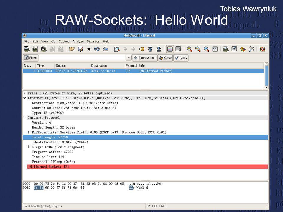 Tobias Wawryniuk RAW-Sockets: Hello World