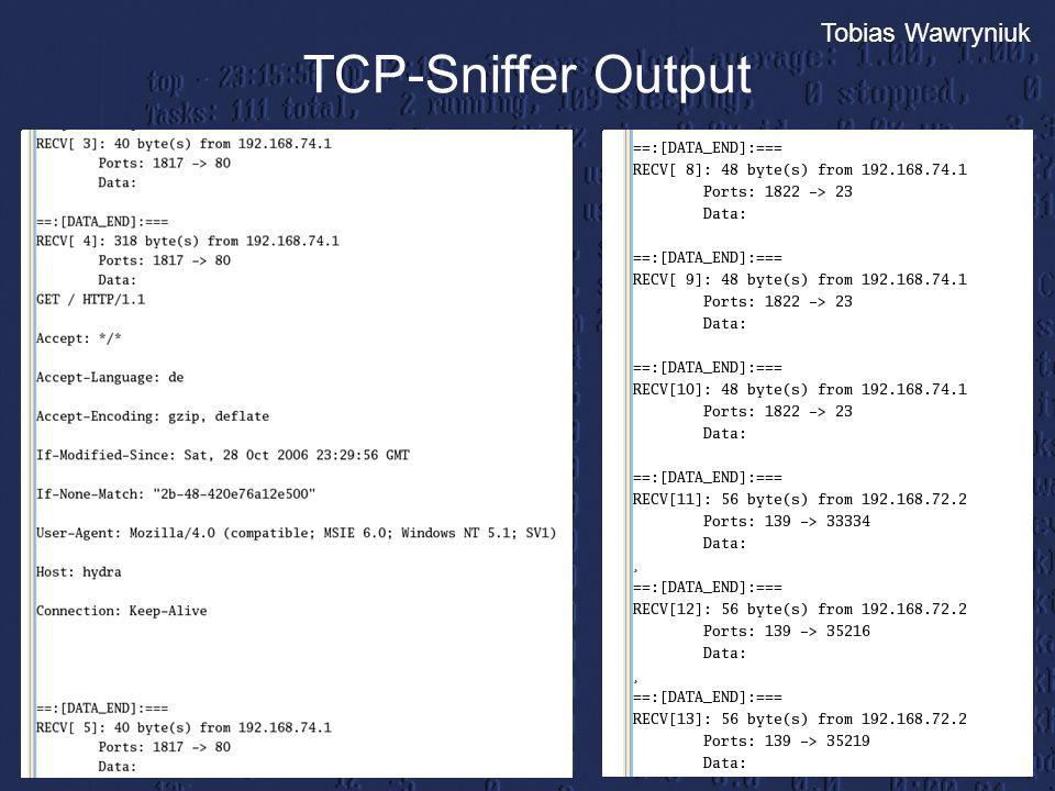 Tobias Wawryniuk TCP-Sniffer Output