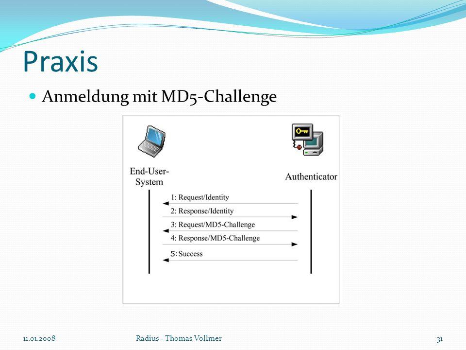 Praxis Anmeldung mit MD5-Challenge 11.01.200831Radius - Thomas Vollmer