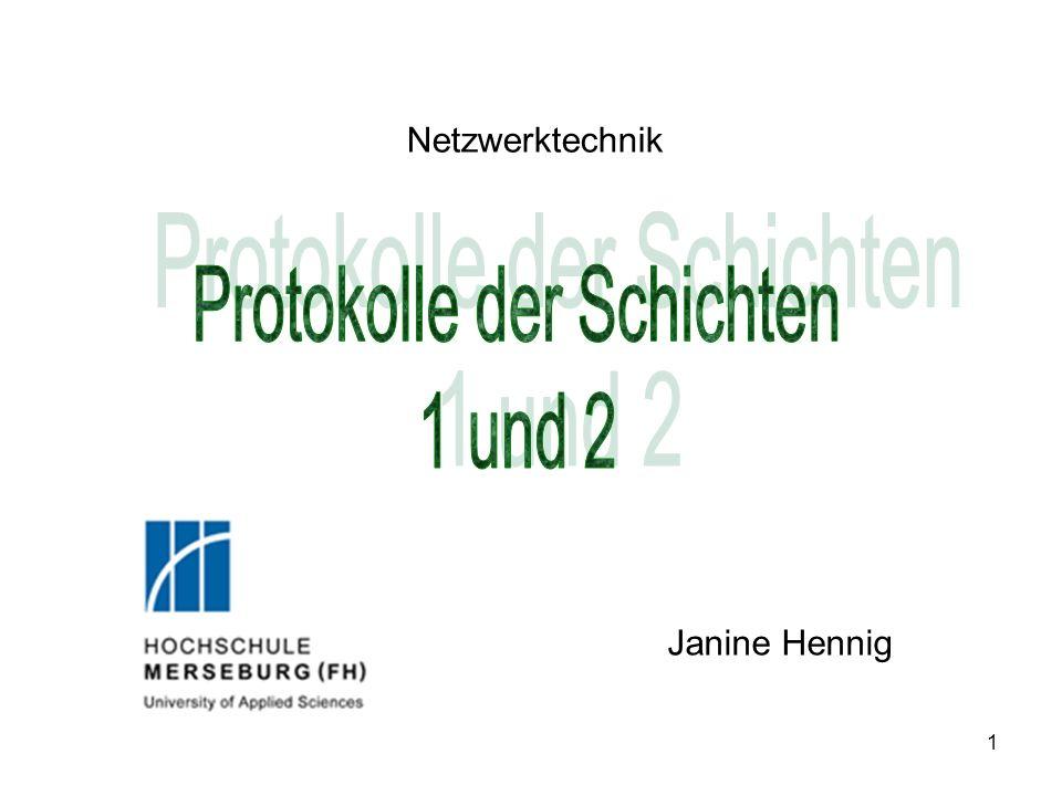 1 Netzwerktechnik Janine Hennig