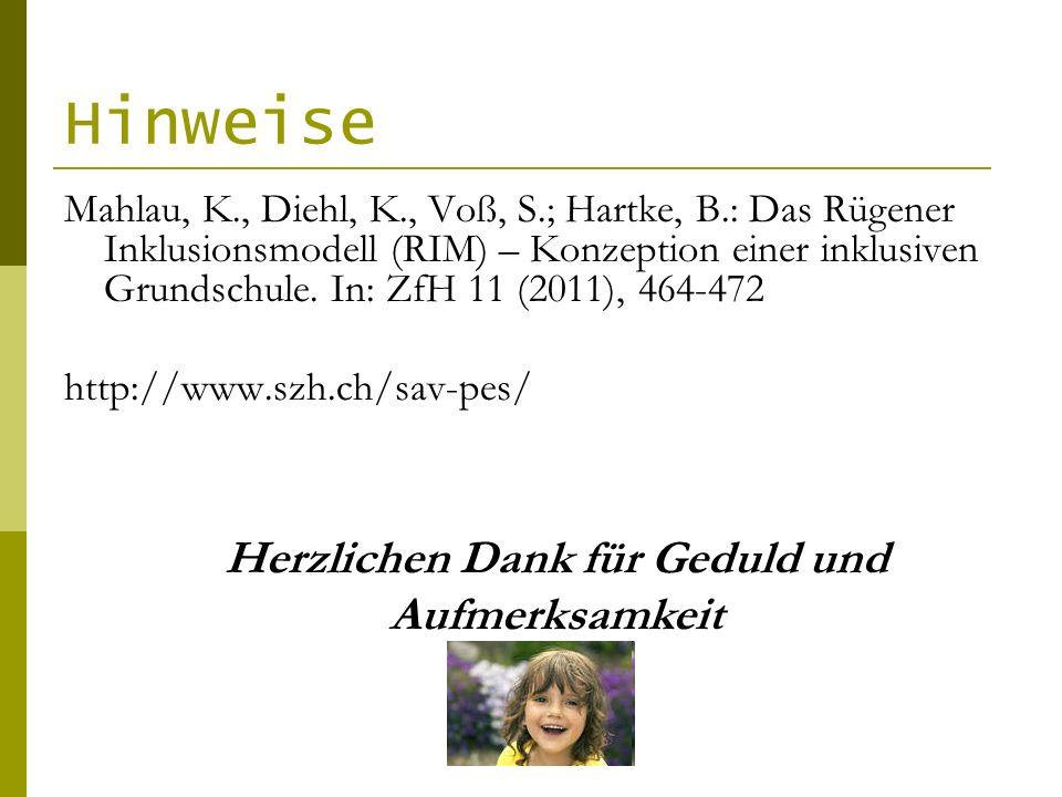 Hinweise Mahlau, K., Diehl, K., Voß, S.; Hartke, B.: Das Rügener Inklusionsmodell (RIM) – Konzeption einer inklusiven Grundschule. In: ZfH 11 (2011),