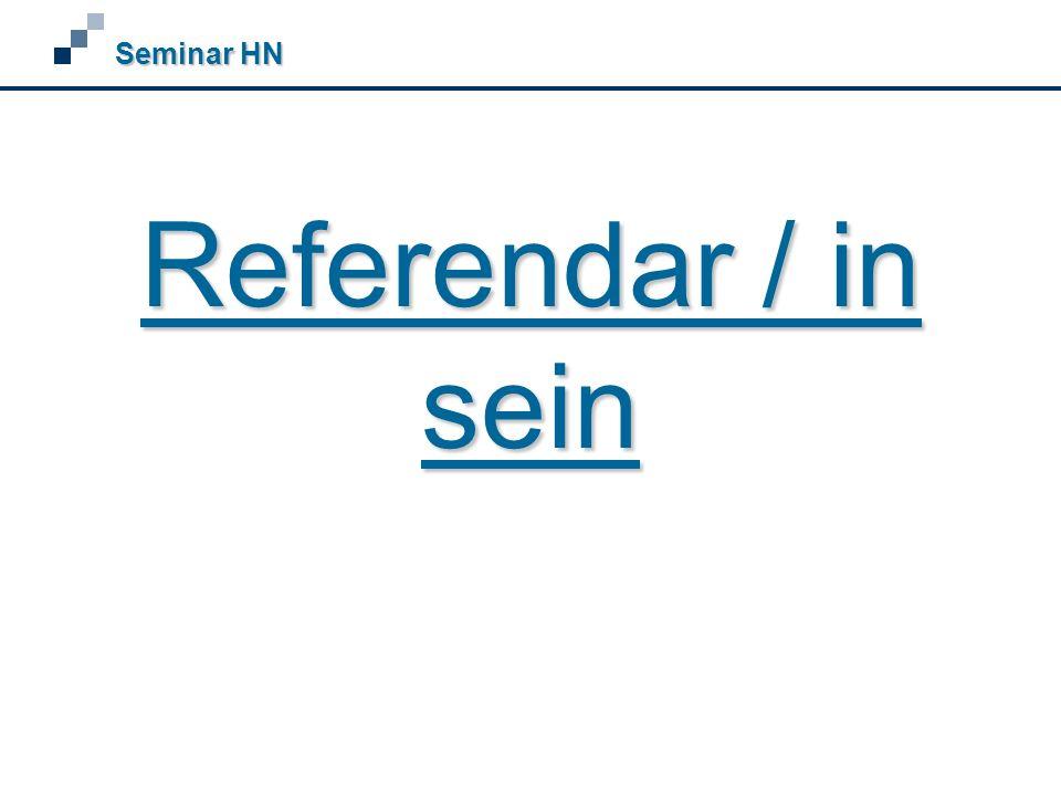Referendar / in sein Seminar HN