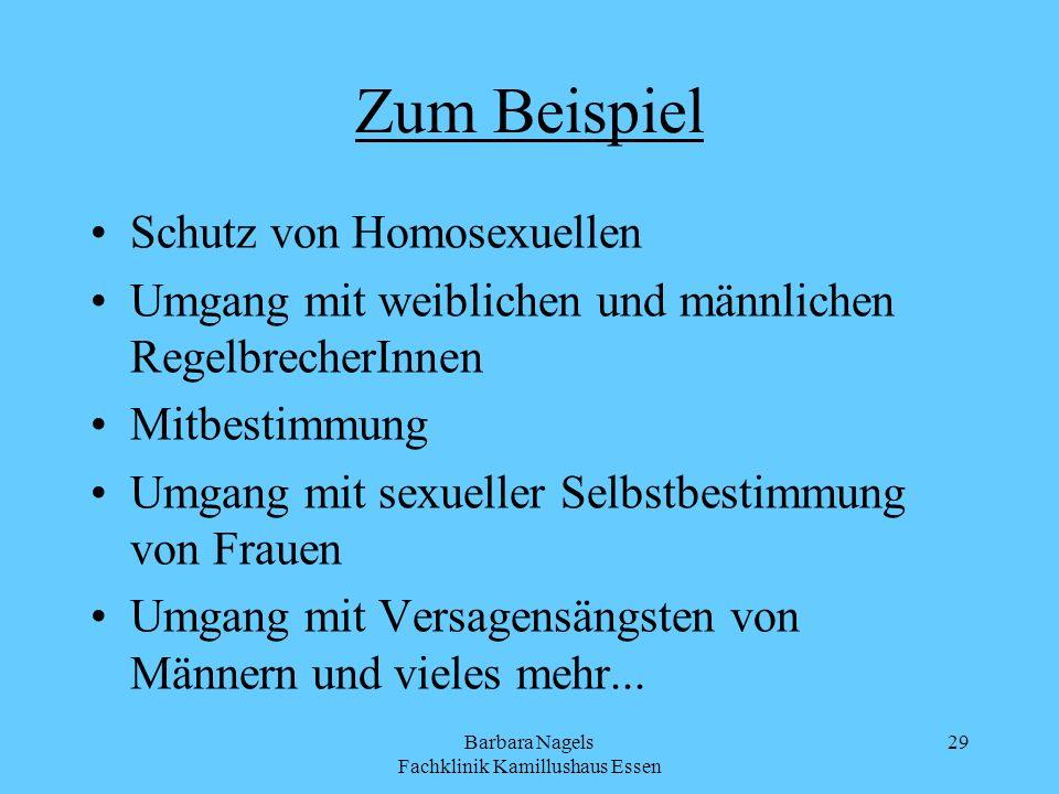 Barbara Nagels Fachklinik Kamillushaus Essen 29 Zum Beispiel Schutz von Homosexuellen Umgang mit weiblichen und männlichen RegelbrecherInnen Mitbestim