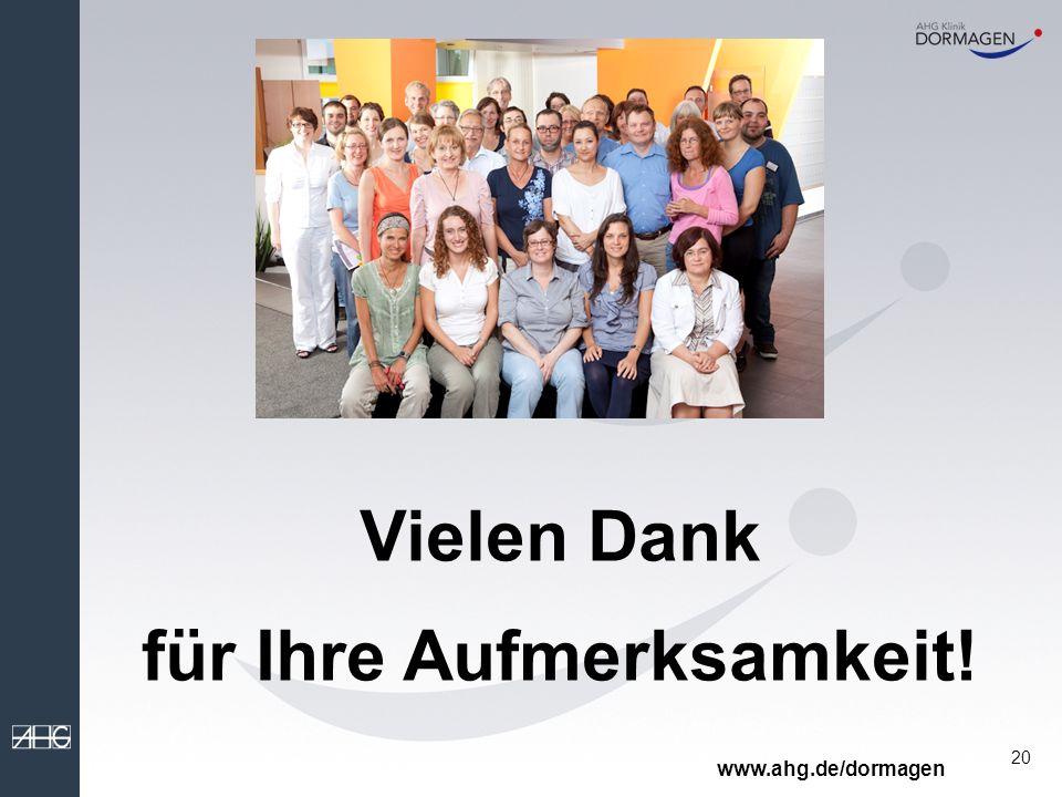 20 Vielen Dank für Ihre Aufmerksamkeit! www.ahg.de/dormagen