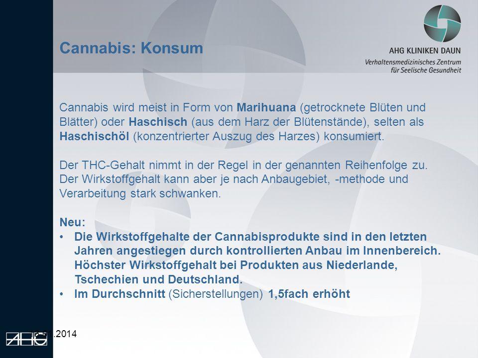 13.01.2014 Cannabis: Konsum Cannabis wird meist in Form von Marihuana (getrocknete Blüten und Blätter) oder Haschisch (aus dem Harz der Blütenstände),