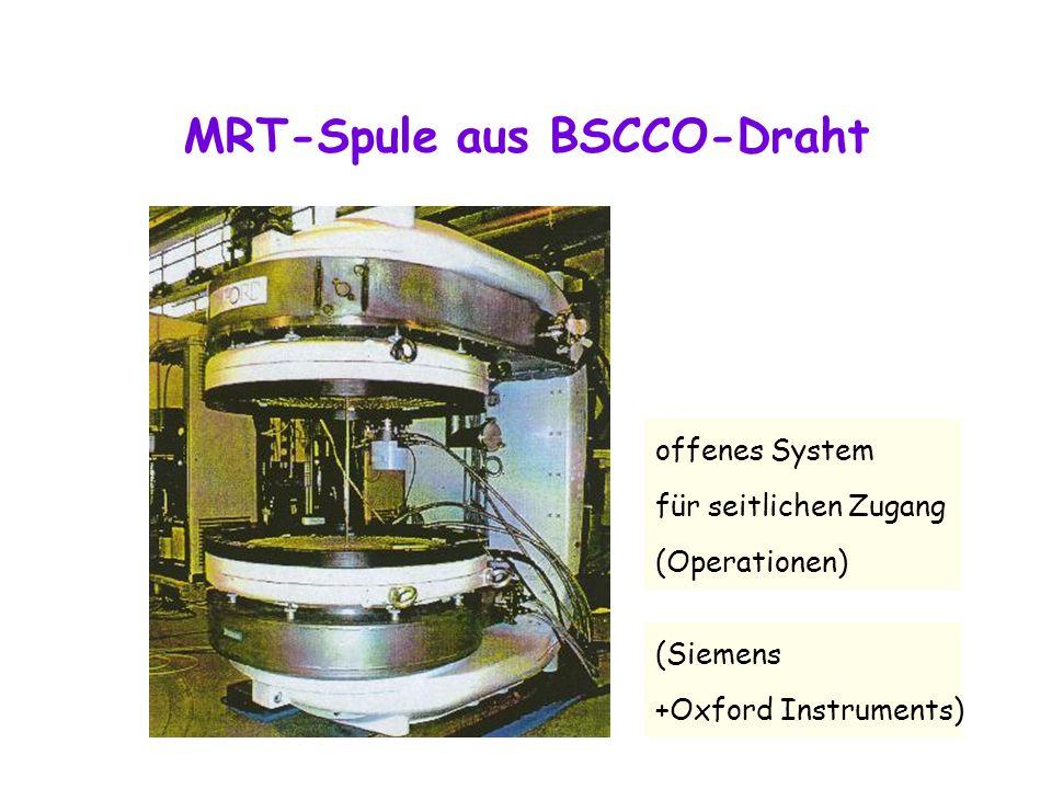MRT-Spule aus BSCCO-Draht (Siemens +Oxford Instruments) offenes System für seitlichen Zugang (Operationen)