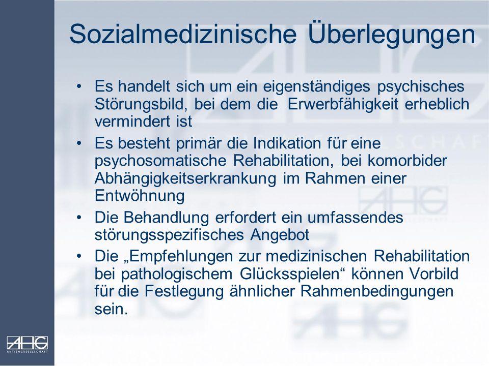 Sozialmedizinische Überlegungen Es handelt sich um ein eigenständiges psychisches Störungsbild, bei dem die Erwerbfähigkeit erheblich vermindert ist E