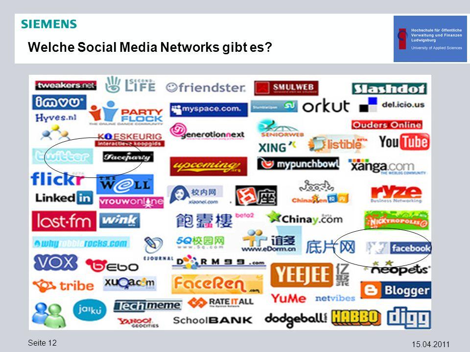 15.04.2011 Seite 12 Welche Social Media Networks gibt es?