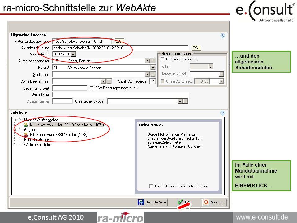e.Consult AG 2010 …und den allgemeinen Schadensdaten.
