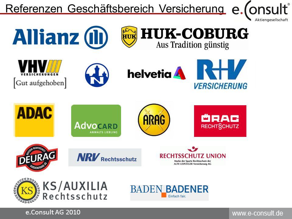 Referenzen Geschäftsbereich Versicherung e.Consult AG 2010