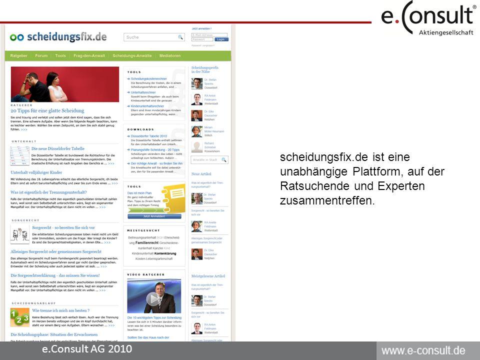 e.Consult AG 2010 scheidungsfix.de ist eine unabhängige Plattform, auf der Ratsuchende und Experten zusammentreffen.