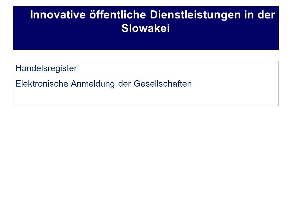 Handelsregister Elektronische Anmeldung der Gesellschaften Innovative öffentliche Dienstleistungen in der Slowakei