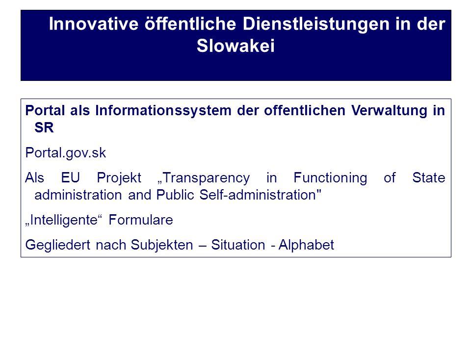 Steuerreform Intelligente Formulare Abrufen - Senden Innovative öffentliche Dienstleistungen in der Slowakei Steuerreform Inhalte Prozesse (Verwaltung)