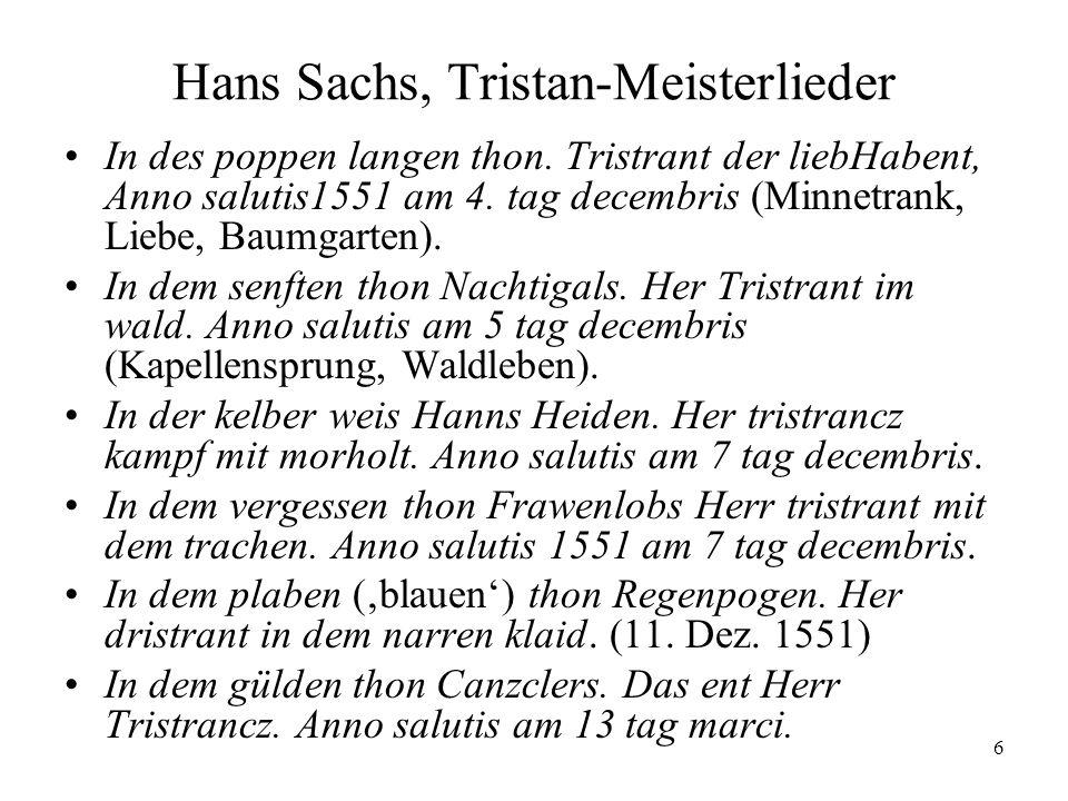 6 Hans Sachs, Tristan-Meisterlieder In des poppen langen thon. Tristrant der liebHabent, Anno salutis1551 am 4. tag decembris (Minnetrank, Liebe, Baum
