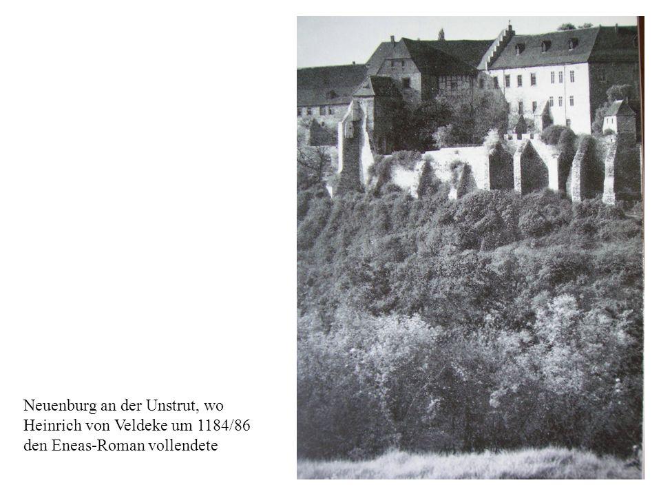 Neuenburg an der Unstrut, wo Heinrich von Veldeke um 1184/86 den Eneas-Roman vollendete