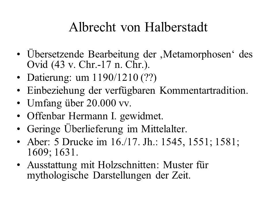 Albrecht von Halberstadt Übersetzende Bearbeitung der Metamorphosen des Ovid (43 v.